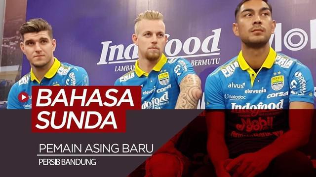 Berita video 3 pemain asing baru Persib Bandung, Kevin van Kippersluis (Belanda), Nick Kuipers (Belanda), dan Omin Nazari (Iran), mencoba bahasa Sunda di konferensi pers, Selasa (20/8/2019).