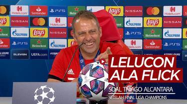 Berita video momen Pelatih Bayern Munchen, Hansi Flick, memberikan lelucon terkait dengan Thiago Alcantara pada sesi konferensi pers setelah final Liga Champions 2019/2020.