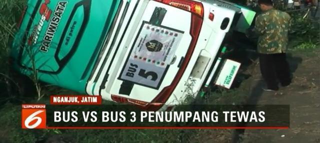 Bus pariwisata dan bus Mira tabrakan di Desa Pelem, Nganjuk, tiga penumpang bus tewas dan belasan lainnya luka-luka.