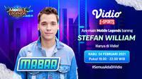 Mabar Mobile Legends bersama Stefan William, Rabu (24/2/2021) pukul 19.00 WIB dapat disaksikan melalui platform Vidio, lamann Bola.com, dan Bola.net. (Dok. Vidio)