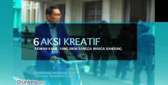 6 Aksi Kreatif Ridwan Kamil yang Bikin Bangga Kota Bandung.