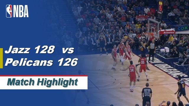 Berita Video Highlights NBA 2019-2020, Utah Jazz Vs New Orleans Pelicans 128-126