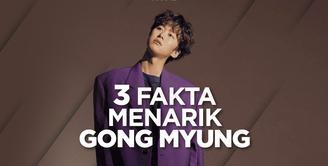 Apa saja fakta-fakta menarik tentang Gong Myung? Yuk, kita cek video di atas!