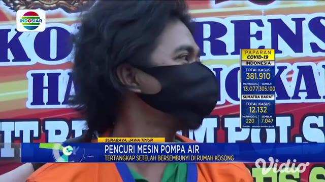 Dua pencuri mesin pompa air tepergok warga saat beraksi pada sore hari di Surabaya, Jawa Timur. Kedua pencuri tersebut kabur melalui atap rumah, dan bersembunyi di rumah kosong hingga keesokan paginya.