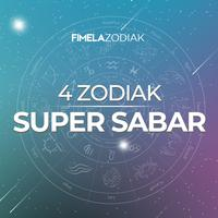 4 Zodiak super sabar