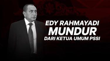Edy Rahmayadi resmi mundur dari Ketua Umum PSSI.