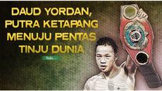 Daud Yordan, juara dunia WBO Asia Pasifik dan Afrika bercerita tentang perjalanan karier yang ia lewati sampai pada titik ia menjadi juara dunia