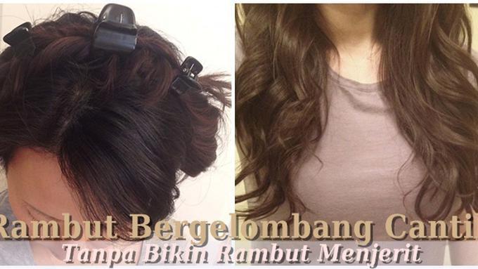 Tutorial Rambut Curly Alami Tanpa Menggunakan Alat Pemanas - Beauty ... 73db6dc660
