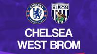 Liga Inggris: Chelsea vs West Brom. (Bola.com/Dody Iryawan)