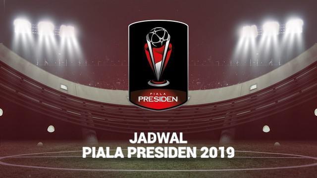 Berita video motion grafis jadwal match day 1 semua grup Piala Presiden 2019.
