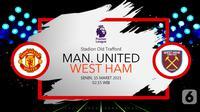 Manchester United vs West Ham United (liputan6.com/Abdillah)