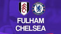 Premier League - Fulham Vs Chelsea (Bola.com/Adreanus Titus)