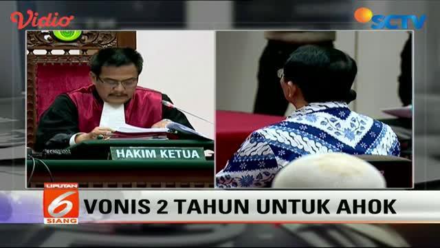 PN Jakarta Utara menyatakan Ahok, bersalah & menjatuhkan vonis 2 tahun penjara atas kasus dugaan penistaan agama.