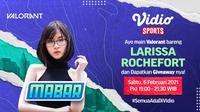 Live streaming Main Bareng Larissa Rochfort, Sabtu (6/2/2021) pukukl 19.00 WIB dapat disaksikan melalui platform Vidio, laman Bola.com, dan Bola.net. (Dok. Vidio)