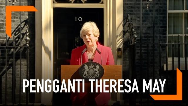 Sejumlah nama disebut akan menggantikan posisi Theresa May sebagai Perdana Menteri Inggris.