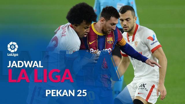 Berita motion grafis jadwal Liga Spanyol 2020/2021 pekan ke-25, Barcelona tantang Sevilla.