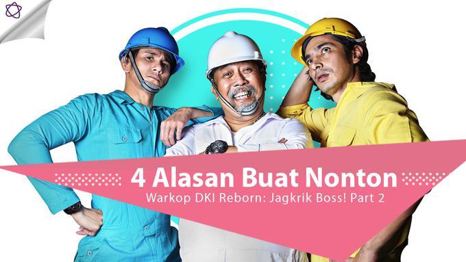 4 Alasan Buat Nonton Warkop DKI Reborn: Jagkrik Boss! Part ...
