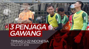 Berita video 3 profil penjaga gawang Timnas Indonesia U-22 untuk Piala AFF U-22 2019.