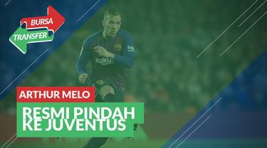 Berita Video Bursa Transfer: Barcelona Resmi Lepas Arthur Melo ke Juventus