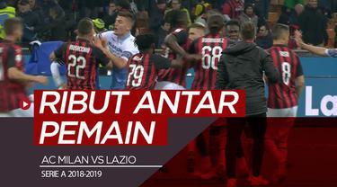 Berita video momen keributan antara pemain AC Milan dengan Lazio setelah pertandingan lanjutan Serie A 2018-2019 di San Siro, Sabtu (13/4/2019).