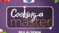 Cooking Master acara terbaru Indosiar tayang mulai Senin (8/7/2019) pukul 17.30 WIB