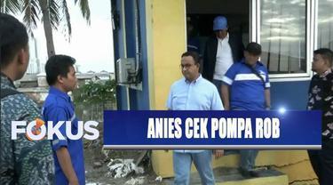 Gubernur Anies Baswedan cek kesiapan pompa rob untuk mengantisipasi air laut pasang di Teluk Jakarta.