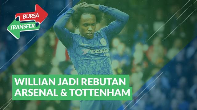Berita Video Bursa Transfer : Willian Menjadi Rebutan Antara Arsenal dan Tottenham Hotspur
