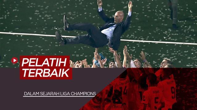 Berita Video tentang Zinedine Zidane, Pep Guardiola dan 5 Pelatih Terbaik Sepanjang Sejarah Liga Champions