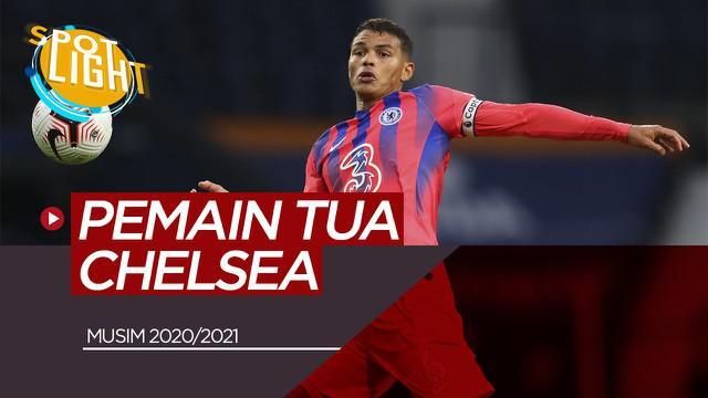 Berita Video Spotlight Thiago Silva dan Pemain Tua di Skuat Chelsea Musim 2020/2021