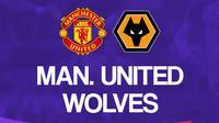 Liga Inggris: Manchester United Vs Wolverhampton Wanderers. (Bola.com/Dody Iryawan)