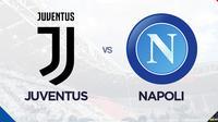Liga Italia: Juventus vs Napoli. (Bola.com/Dody Iryawan)