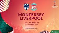 Piala Dunia Antarklub - Monterrey Vs Liverpool (Bola.com/Adreanus Titus)