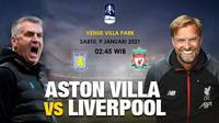 Prediksi Aston Villa vs Liverpool di Piala FA. (foto: Triyasni)