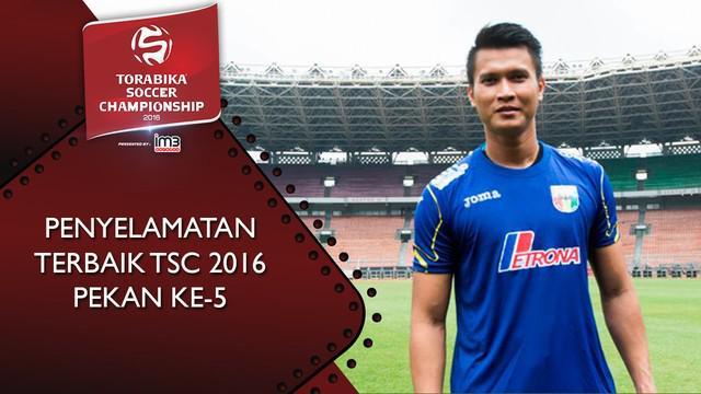 Video 3 aksi penyelamatan terbaik Torabika Soccer Championship 2016 pada pekan ke-5.