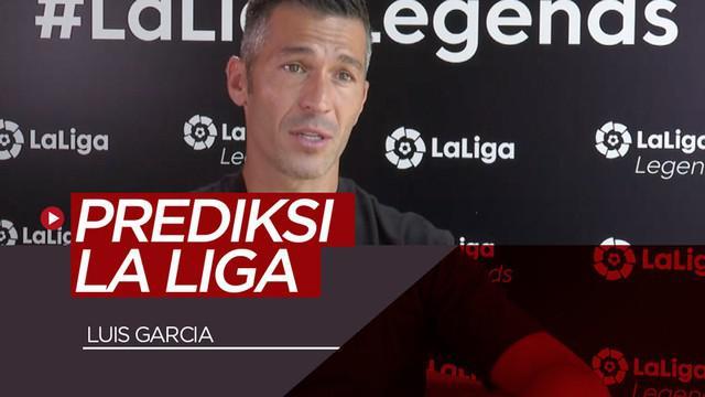 Berita video wawancara legenda Luis Garcia soal prediksinya untuk La Liga musim 2019-2020.