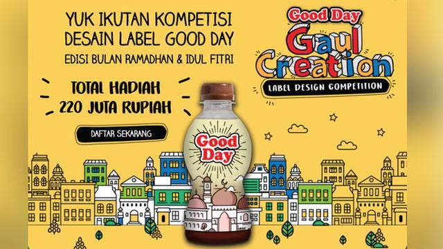Kompetisi Desain Label Botol Good Day Berhadiah Total Rp 220 Juta