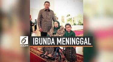 Berita duka datang dari keluarga Susilo Bambang Yudhoyono. Ibunda tercinta, Siti Habibah meninggal dunia di RS Mitra Keluarga Cibubur pukul 19:21 WIB, Jumat (30/8/2019).