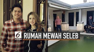 Fasilitas Unik Rumah Super Mewah Seleb Indonesia