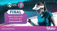 Saksikan Live Streaming Pertandingan WTA 250 Bad Homburg Open 2021 di Vidio, Sabtu 26 Juni. (Sumber : dok. vidio.com)