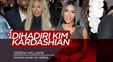 Berita video fashion show produk istimewa dari petenis Amerika Serikat, Serena Williams, S by Serena, yang dihadiri beberapa figur publik seperti Kim Kardashian.