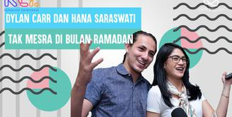 Jaga Jarak, Dylan Carr dan Hana Saraswati hindari terlalu mesra di bulan puasa