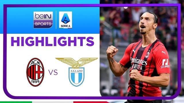 Berita video highlights kemenangan AC Milan atas Lazio 2-0 pada pekan ketiga Liga Italia (Serie A) 2021/2022, di mana striker Zlatan Ibrahimovic mencetak satu gol, Minggu (12/9/2021) malam hari WIB.