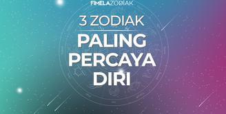 3 Zodiak Paling Percaya Diri