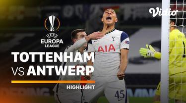Berita video highlights Liga Europa, Tottenham Hotspur Vs Antwerp, Jumat (11/12/20)