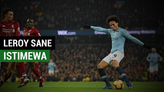 Berita video fakta keistimewaan pemain Manchester City, Leroy Sane, saat mengalahkan Liverpool dalam lanjutan Premier League 2018-2019.