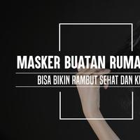 Masker rambut buatan rumah bisa buat rambut kamu sehat dan kuat. (Foto: adrian Putra/Bintang.com, Digital Imaging: Muhammad Iqbal Nurfajri/Bintang.com).