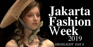 Jakarta Fashion Week 2019: Highlight Day 6