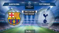 Liga Champions 2018 Barcelona Vs Tottenham Hotspur (Bola.com/Adreanus Titus)