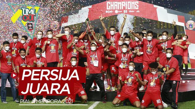 Cover Time Out Highlights The Finals Piala Menpora 2021, Persija Jakarta Raih Trofi Juara