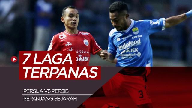 Berita video 7 laga terpanas Persija Jakarta vs Persib Bandung.
